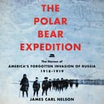The Polar Bear Expedition by  James Carl Nelson audiobook