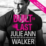 Built to Last by  Julie Ann Walker audiobook