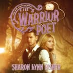 The Warrior Poet by  Sharon Lynn Fisher audiobook