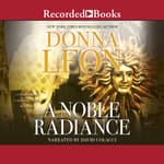 A Noble Radiance by  Donna Leon audiobook