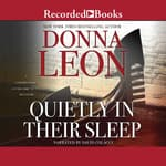 Quietly In Their Sleep by  Donna Leon audiobook