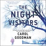 The Night Visitors by  Carol Goodman audiobook