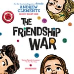 The Friendship War by  Andrew Clements audiobook