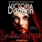 My Familiar Stranger by  Victoria Danann audiobook