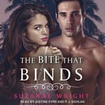 The Bite that Binds by  Suzanne Wright audiobook