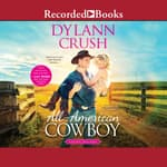 All-American Cowboy by  Dylann Crush audiobook