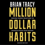 Million Dollar Habits by  Brian Tracy audiobook