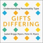 Gifts Differing by  Isabel Briggs Myers audiobook
