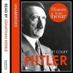 Hitler by  Rupert Colley audiobook