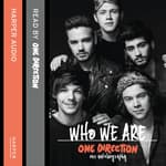 One Direction: Who We Are by  One Direction audiobook