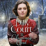 The Christmas Card by  Dilly Court audiobook
