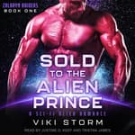 Sold to the Alien Prince by  Viki Storm audiobook