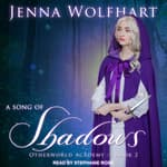 A Song of Shadows by  Jenna Wolfhart audiobook
