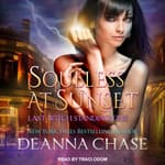 Soulless at Sunset by  Deanna Chase audiobook