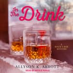 In the Drink by  Allyson K. Abbott audiobook