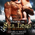 Stolen by the Sea Lord by  Starla Night audiobook