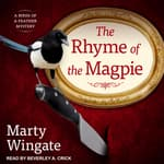 The Rhyme of the Magpie by  Marty Wingate audiobook