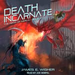 Death Incarnate by  James E. Wisher audiobook
