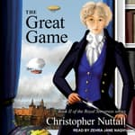 The Great Game by  Christopher Nuttall audiobook