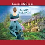 Someone to Care by  Mary Balogh audiobook