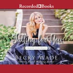 Falling for You by  Becky Wade audiobook