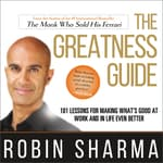 The Greatness Guide by  Robin Sharma audiobook