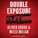 Double Exposure by  Alfred Gough audiobook