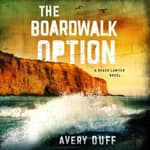 The Boardwalk Option by  Avery Duff audiobook