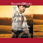 Marry Me by Sundown by  Johanna Lindsey audiobook