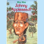 Who Was Johnny Appleseed? by  Joan Holub audiobook