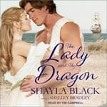 The Lady and the Dragon by  Shayla Black audiobook