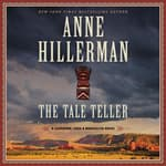 The Tale Teller by  Anne Hillerman audiobook