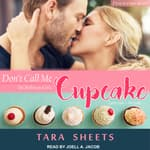 Don't Call Me Cupcake by  Tara Sheets audiobook