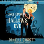 Once Upon a Hallow's Eve by  Danielle Garrett audiobook