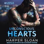 Unconscious Hearts by  Harper Sloan audiobook