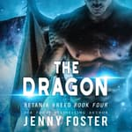 The Dragon by  Jenny Foster audiobook