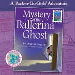 Mystery of the Ballerina Ghost by  Janelle Diller audiobook