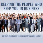 Keeping the People Who Keep You in Business by  F. Leigh Branham audiobook