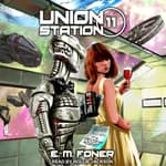 Review Night on Union Station by  E. M. Foner audiobook