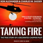 Taking Fire by  Charles W. Sasser audiobook