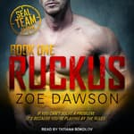 Ruckus by  Zoe Dawson audiobook