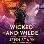 Wicked And Wilde by  Jenn Stark audiobook