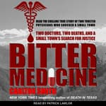 Bitter Medicine by  Carlton Smith audiobook