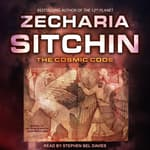 The Cosmic Code by  Zecharia Sitchin audiobook