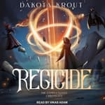 Regicide by  Dakota Krout audiobook