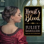 Heart's Blood by  Juliet Marillier audiobook