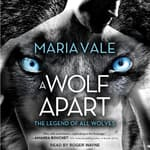 A Wolf Apart by  Maria Vale audiobook