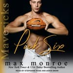 Pick Six by  Max Monroe audiobook