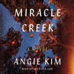 Miracle Creek by  Angie Kim audiobook