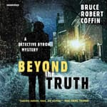 Beyond the Truth by  Bruce Robert Coffin audiobook
